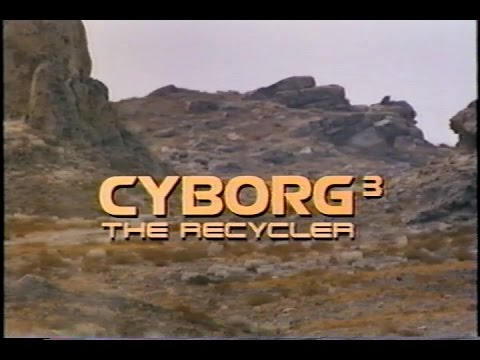 CYBORG 3: THE RECYCLER - (1995) Video Trailer