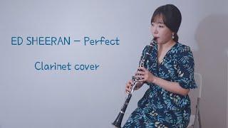 ed-sheeran-perfect-clarinet-cover-ec-97-90-eb-93-9c-ec-8b-9c-eb-9f-b0-perfect--ed-81-b4-eb-9d-bc-eb-a6-ac-eb-84-b7-ec-bb-a4-eb-b2-84-ec-97-b0-ec-a3-bc