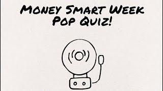 Money Smart Week Financial Literacy Pop Quiz! #MSW2018