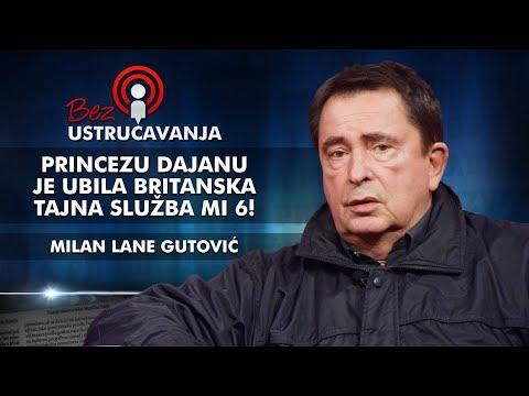 Milan Lane Gutović - Princezu Dajanu je ubila britanska tajna služba MI 6!