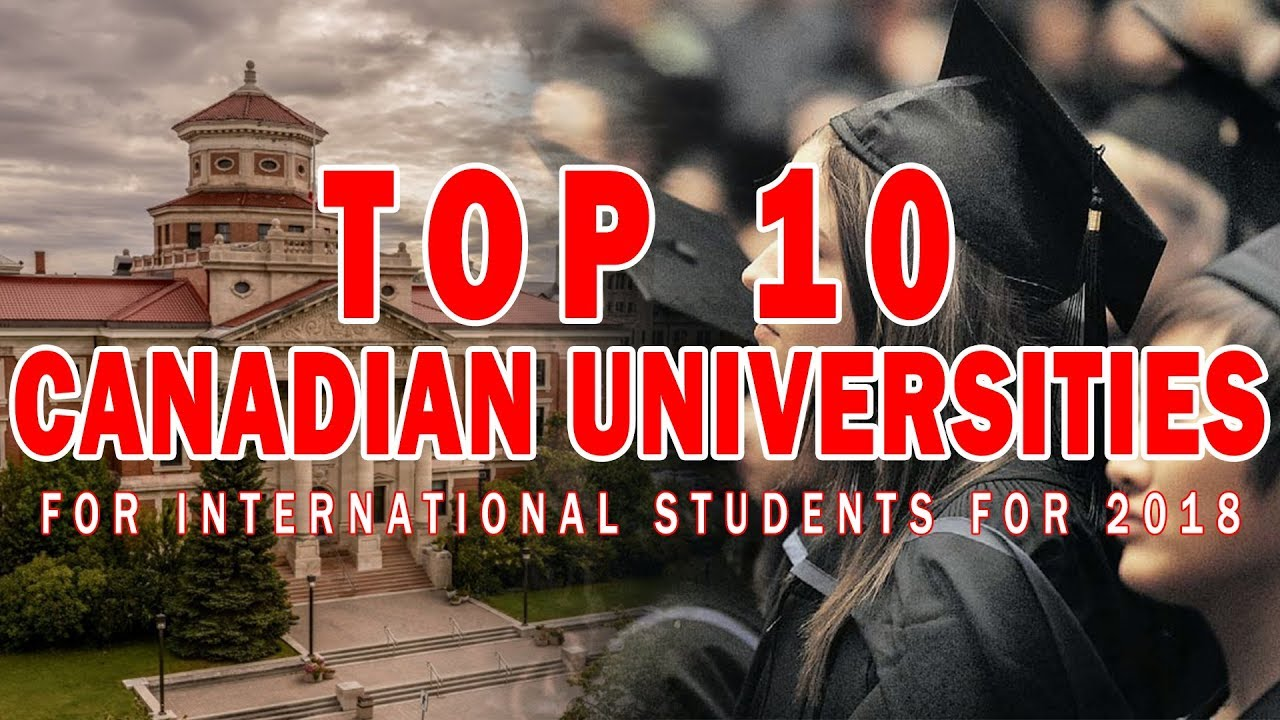 Top 10 Best Colleges For Students With >> Top 10 Canadian Universities For International Students For 2018