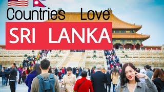 🇱🇰Top 10 Countries That Support/Love Sri Lanka🇱🇰| Allies of Sri Lanka
