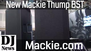#Mackie Thumb 12 BST Bluetooth High Powered DJ Speaker | Disc Jockey News
