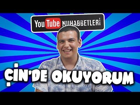 ÇİN'DE OKUYORUM - YouTube Muhabbetleri #24