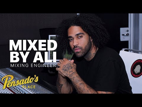 Grammy Award Winning Mix Engineer, MixedByAli – Pensado's Place #364