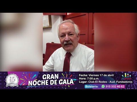 ¡Nuestro Rector, Gerardo Posada, Te Invita A La Gran Noche De Gala!