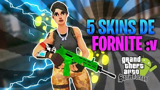 Pack 5 Skins by Fortnite Para Gta Sa Android [KronnoMoDz]