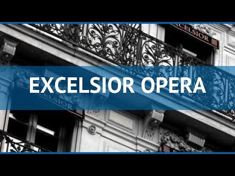 EXCELSIOR OPERA 3* Франция Париж обзор – отель ЭКСЕЛЬСИОР ОПЕРА 3* Париж видео обзор