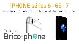 Tutoriel iPhone série 6 6s et 7 : remplacer la lentille de protection de la caméra arrière