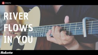 River flows in you (Yiruma) Guitar Solo (Fingerstyle) Cover