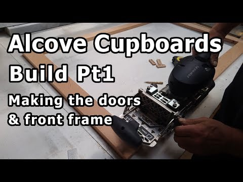 Alcove cupboards Build Pt1 - Making the doors & front frame