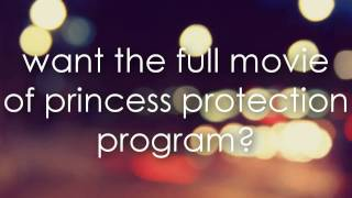 Princess Protection Program [full movie download!]