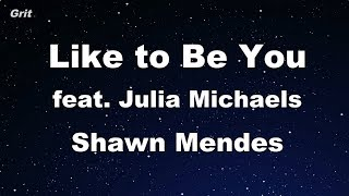 Like to Be You (feat. Julia Michaels) - Shawn Mendes Karaoke 【No Guide Melody】 Instrumental