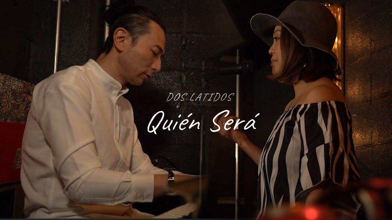 DOS LATIDOS 新着MV「QUIEN SERA」