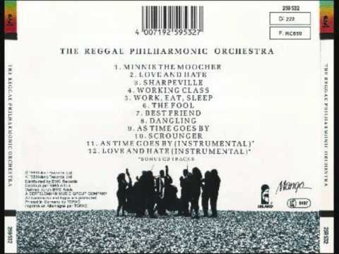 The Reggae Philharmonic Orchestra - Love And Hate