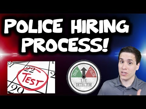 Becoming A Police Officer: The Hiring Process