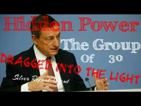 The Group of 30 Shake Up! The Hidden Banking Empire Dragged Into The Light