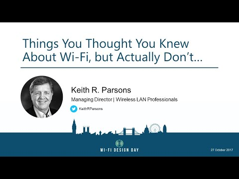 Keith Parsons: Things you thought you know about Wi-Fi, but don't…