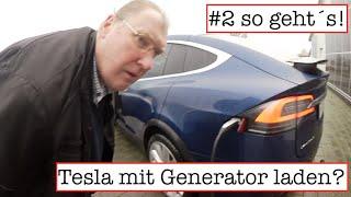 Tesla mit Generator laden? So geht´s! #2 Praxistest mit Holger Laudeley