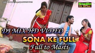 Full to masti Dj mix HD video Sona ke full