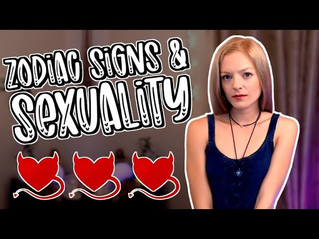 The Sexual Nature Of The Zodiac Signs