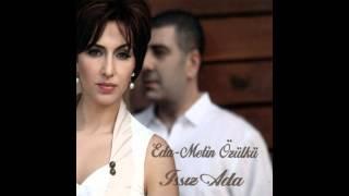 Eda & Metin Özülkü   Issiz Ada...(◕‿- )
