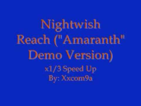 Клип Nightwish - Reach [Amaranth Demo Version]