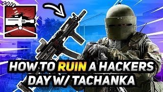 How To Ruin A Hackers Day With Tachanka