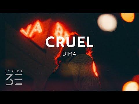 DIMA - Cruel (Lyrics) feat. Teddy Sky
