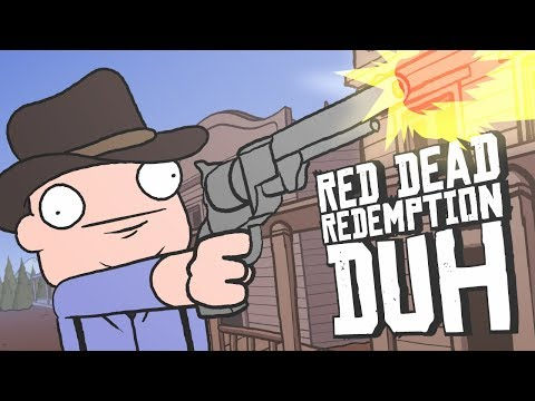 RED DEAD REDEMPTION DUH - (Red Dead Redemption 2 Parody)