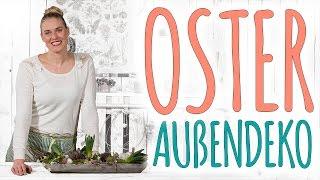 OSTER AUßENDEKO - DIY