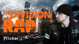 The Division RAP | Fl1cker