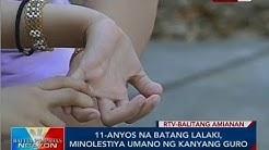 BP: 11-anyos na batang lalaki, minolestiya umano ng kanyang guro