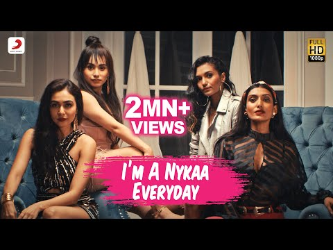 I'm A Nykaa Everyday – Natania Feat. Dee MC | Official Anthem Music Video