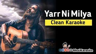 Yarr Ni Milya Karaoke   Guitar   Hardy Sandhu   B Praak   Jaani   Arvinder Khera   BhaiKaraoke