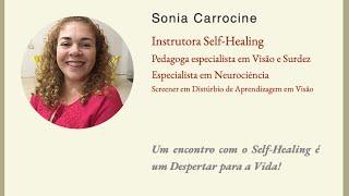 Um encontro com Self-Healing é um Despertar para a Vida!