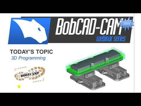 3D Bootcamp (2) - BobCAD-CAM Webinar Series