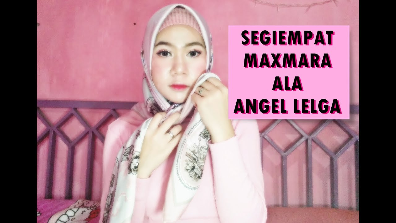 Tutorial Hijab Segiempat Glamour Ala Angel Lelga Youtube