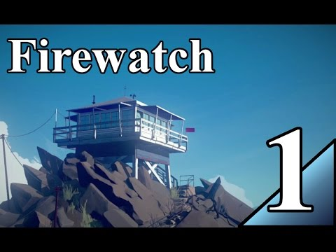 Firewatch 1:  Now that's a heavy intro.  Let's Play Firewatch Gameplay