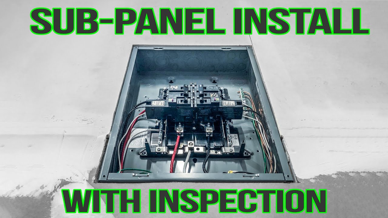 60 Amp Sub-panel Install With Inspection