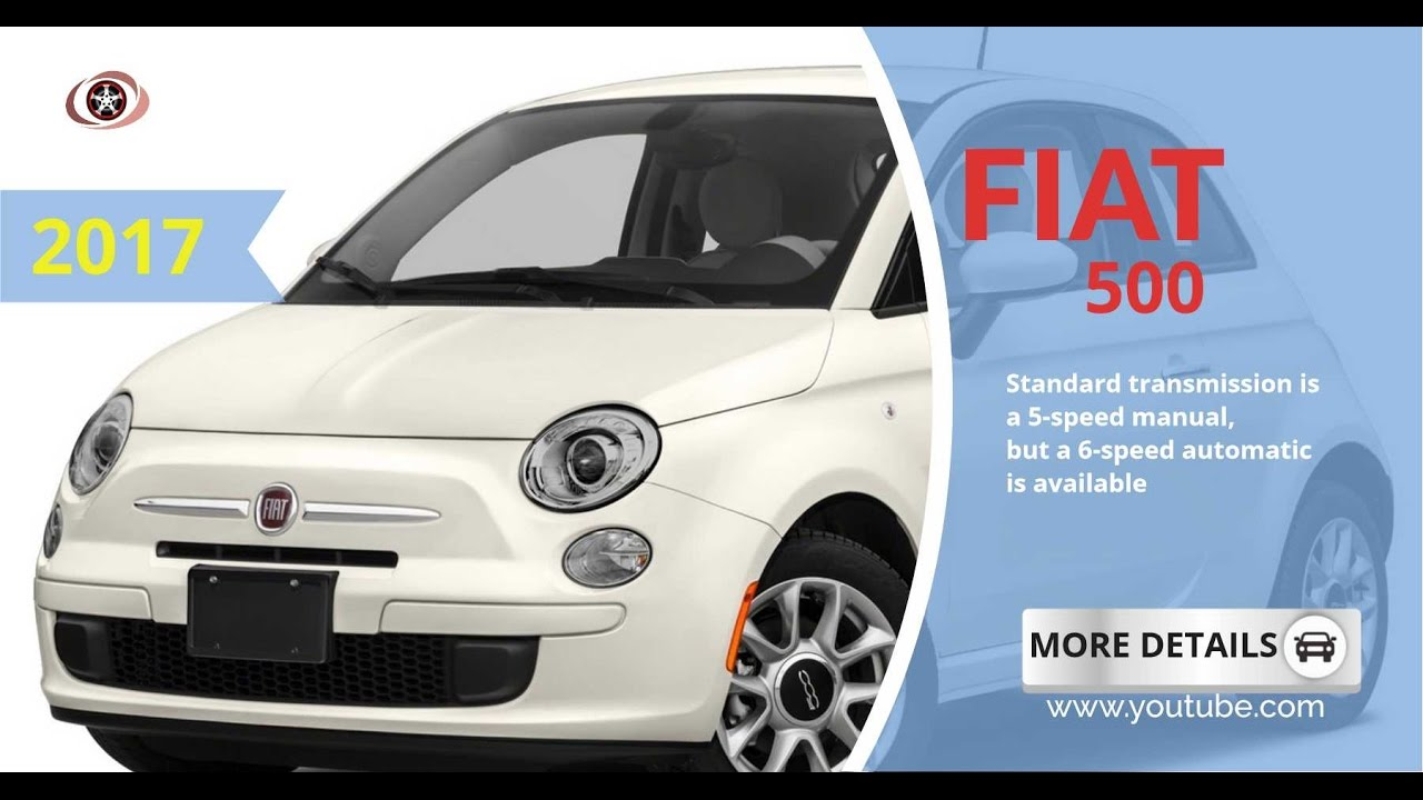 2017 Fiat 500 Reviews Specs And Price