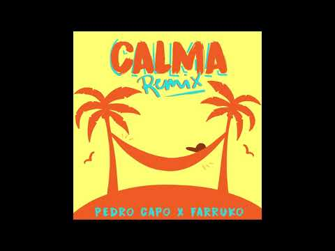 Pedro Capó, Farruko - Calma(Official Remix)(Audio)