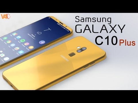 Samsung Galaxy C10 Plus 2018 Release Date, Price, Specifications, Features, First Look, Launch