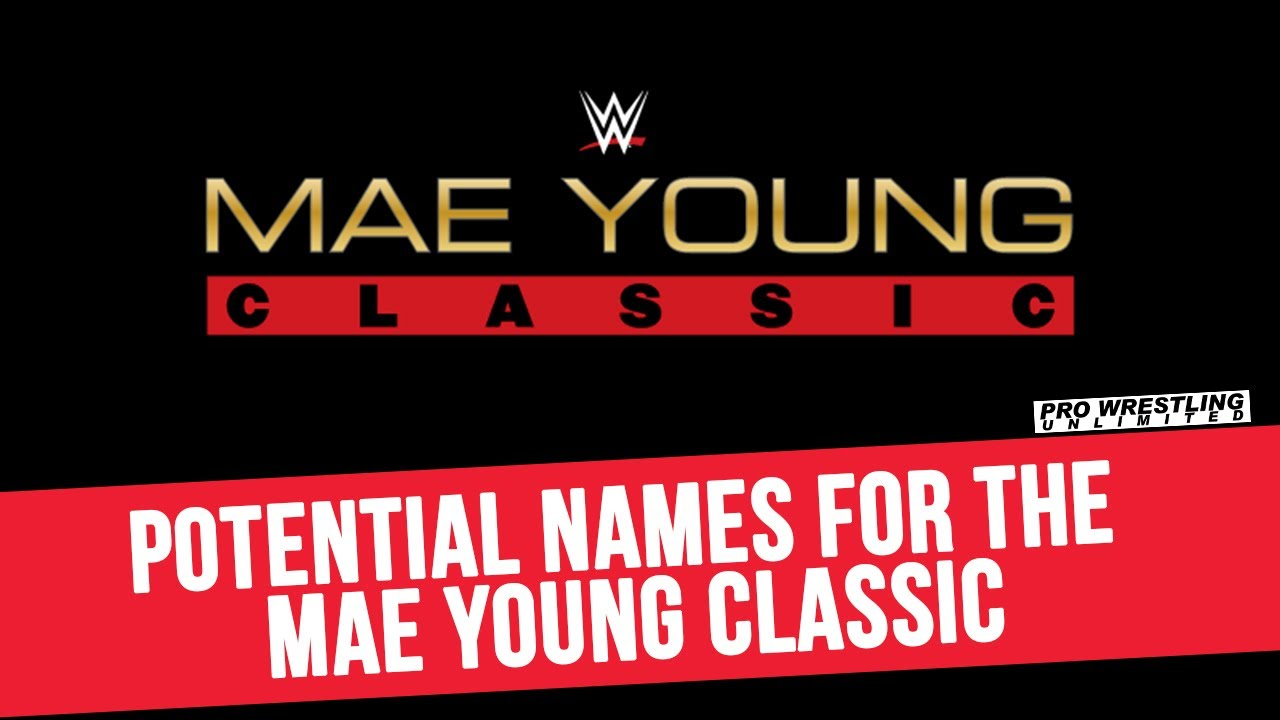 Potential Names For The Mae Young Classic Women's Tournament