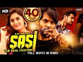 Sasi The Real Fighter (Sashi) 2021 NEW Released Hindi Dubbed Movie | Surabhi | New South Movie 2021