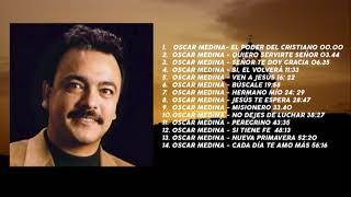 1 hora de Música Cristiana - Oscar Medina