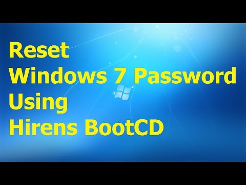 Reset windows 7 Password using Hiren's BootCD