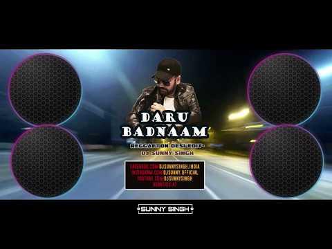 Daru Badnaam   DJ Sunny Singh(reggaeton desi edit)