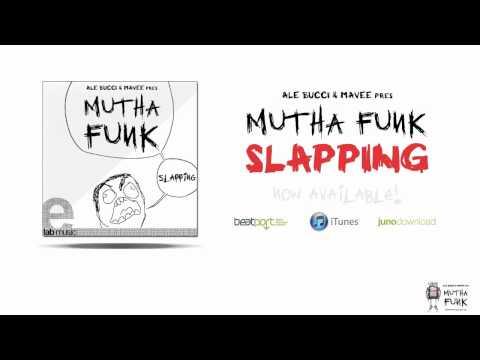 Mutha Funk - Slapping (Ale Bucci & Mavee Radio Special Mix)