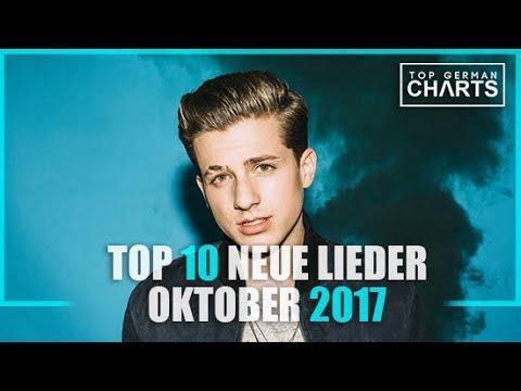 TOP 10 NEUE LIEDER OKTOBER 2017 | CHARTS OKTOBER 2017